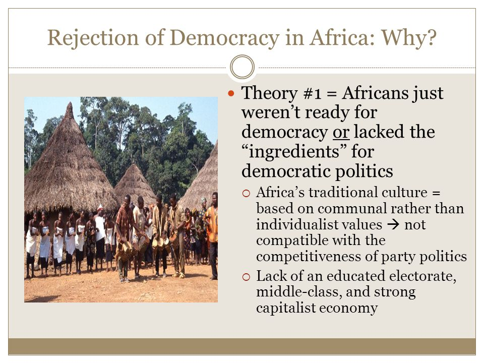 Rejection of Democracy in Africa: Why.