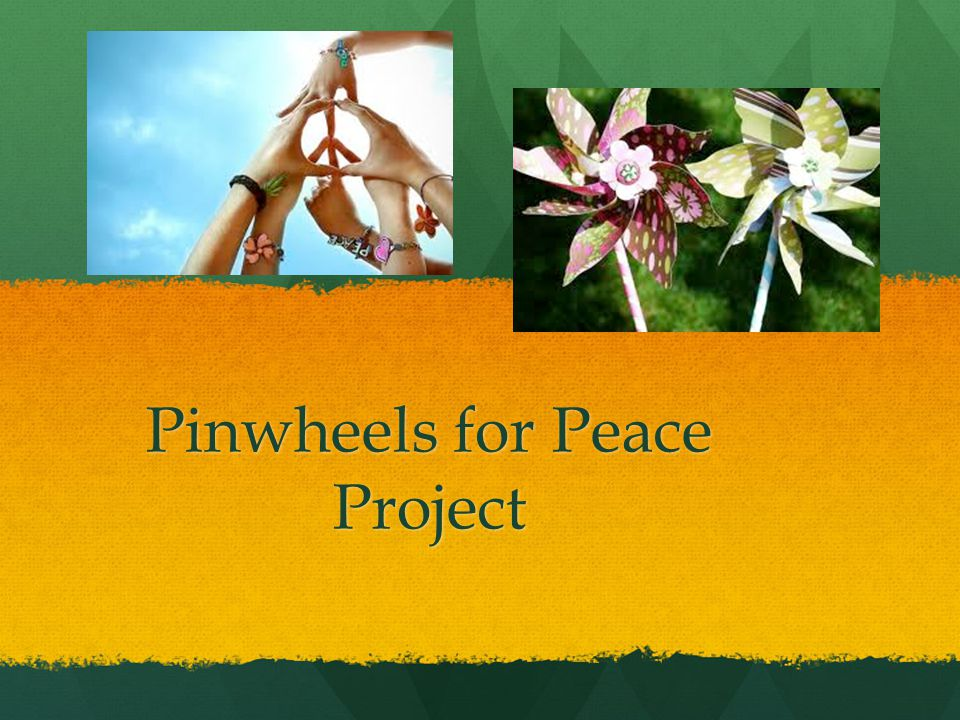 Pinwheels for Peace Project