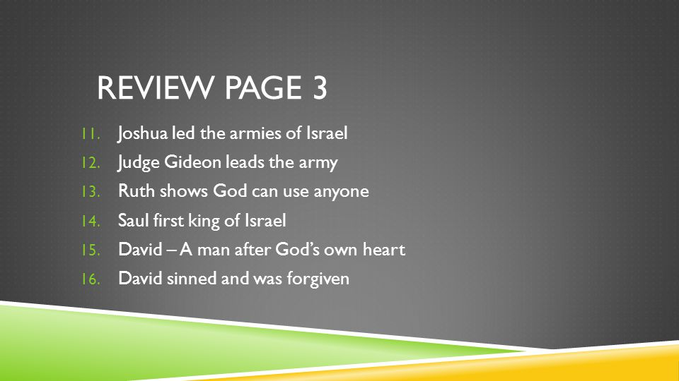 REVIEW PAGE 3 11. Joshua led the armies of Israel 12.