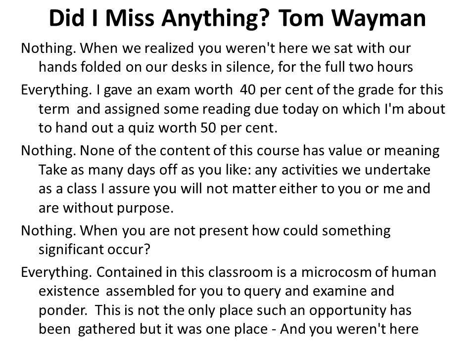Did I Miss Anything. Tom Wayman Nothing.
