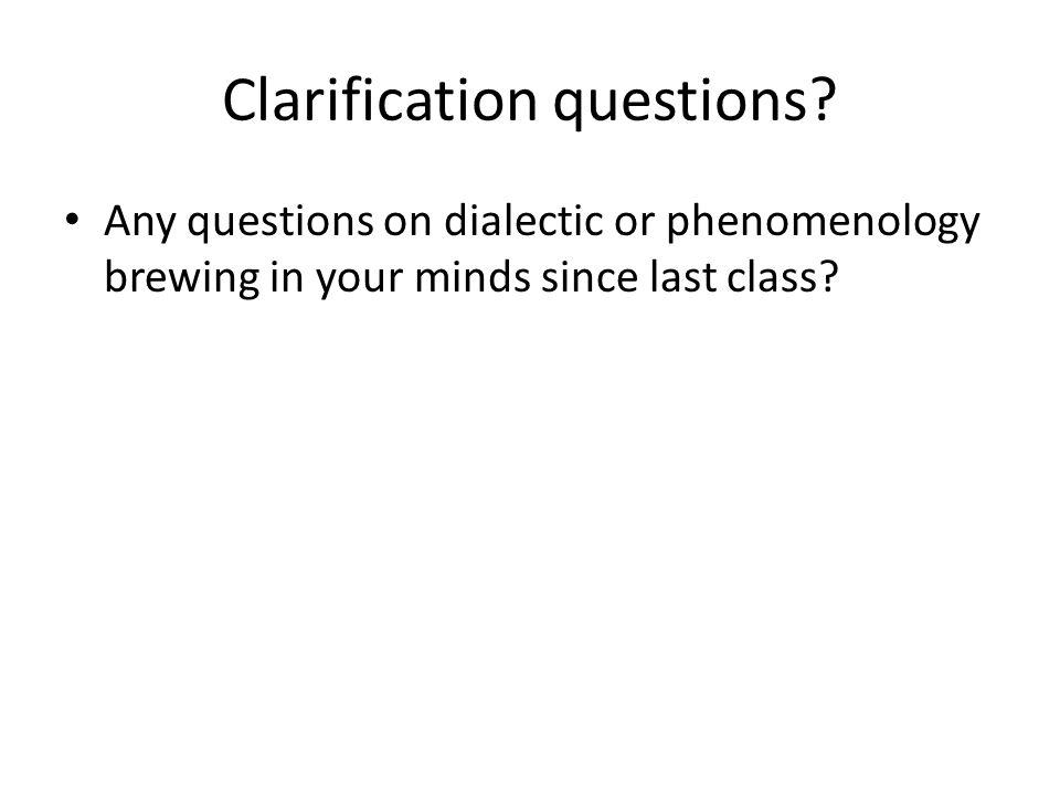 Clarification questions.