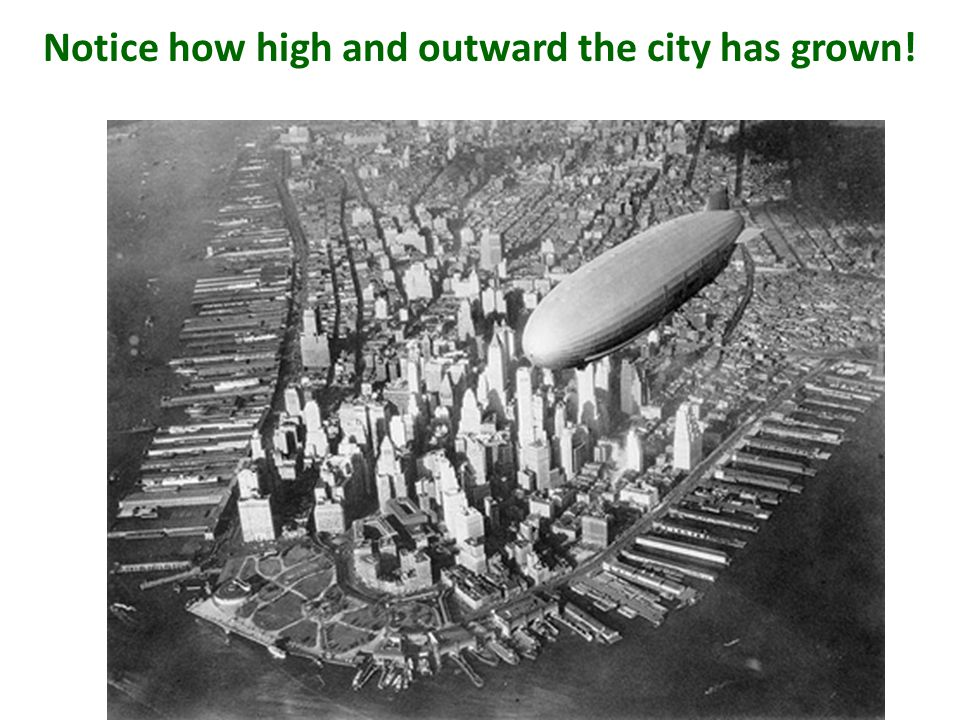 Notice how high and outward the city has grown!