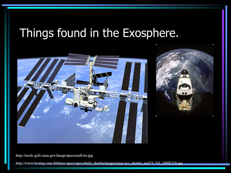 Things found in the Exosphere.