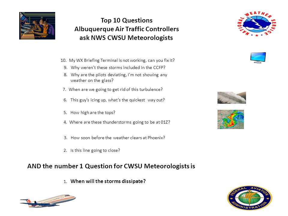 Top 10 Questions Albuquerque Air Traffic Controllers ask NWS CWSU Meteorologists