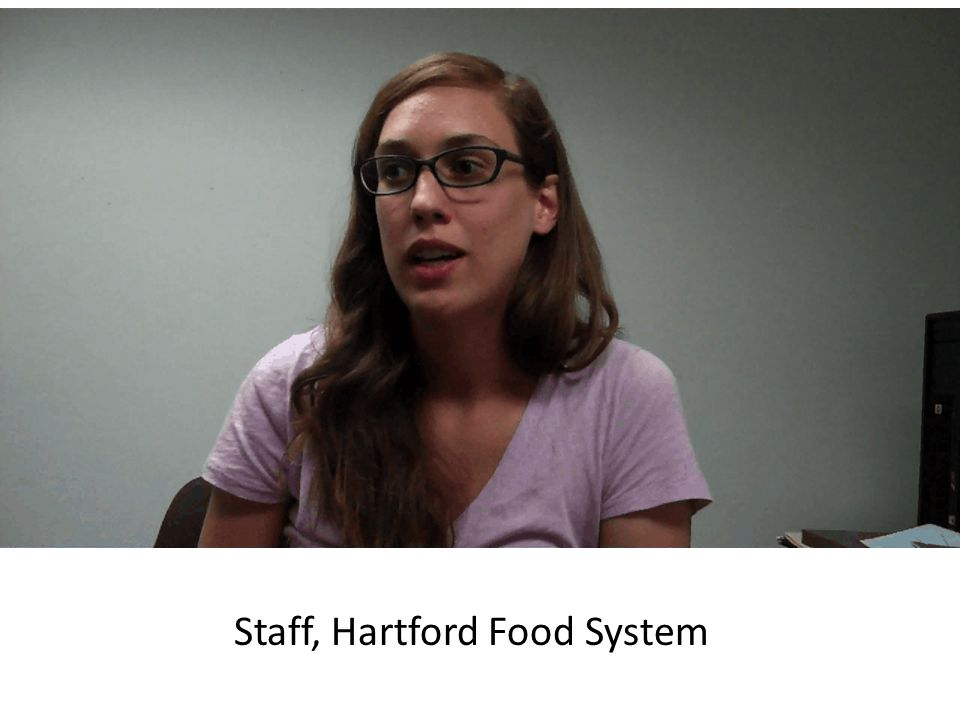 Staff, Hartford Food System