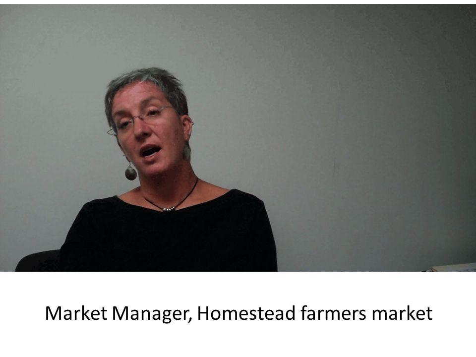 Market Manager, Homestead farmers market