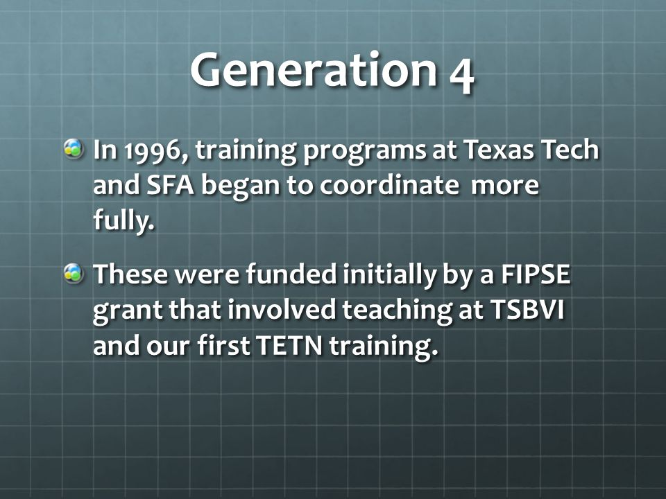 Generation 4 In 1996, training programs at Texas Tech and SFA began to coordinate more fully.