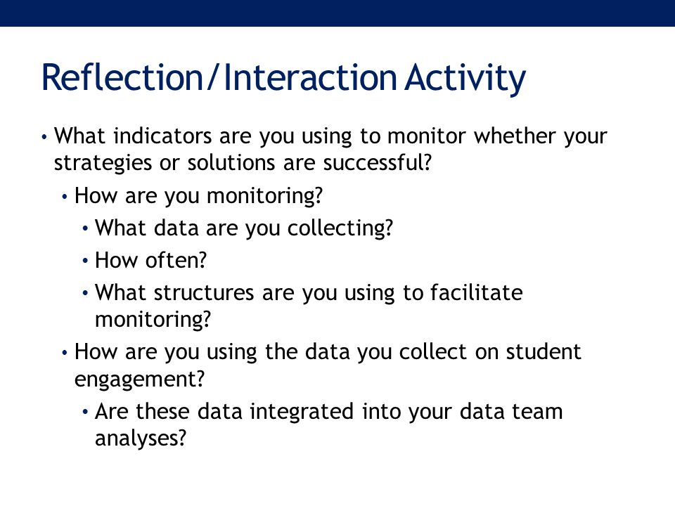 What indicators are you using to monitor whether your strategies or solutions are successful.