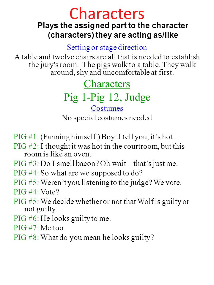 Characters Setting or stage direction A table and twelve chairs are all that is needed to establish the jury s room.