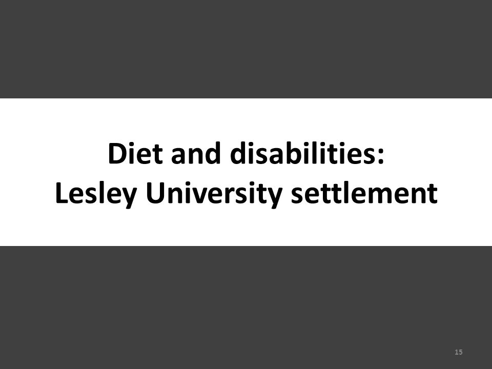 Diet and disabilities: Lesley University settlement 15