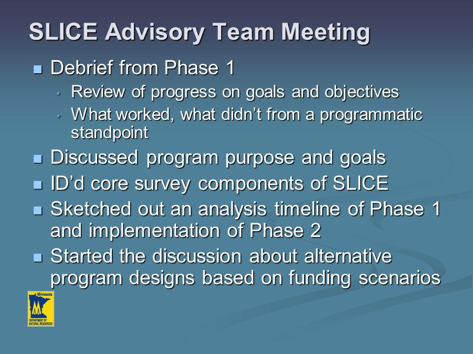 What I'd like to cover… Project management issues Project management issues Where we're at with Phase 1 Where we're at with Phase 1 1.