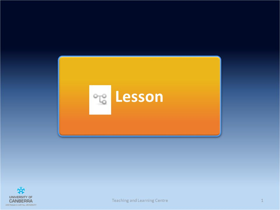 Lesson Teaching and Learning Centre1