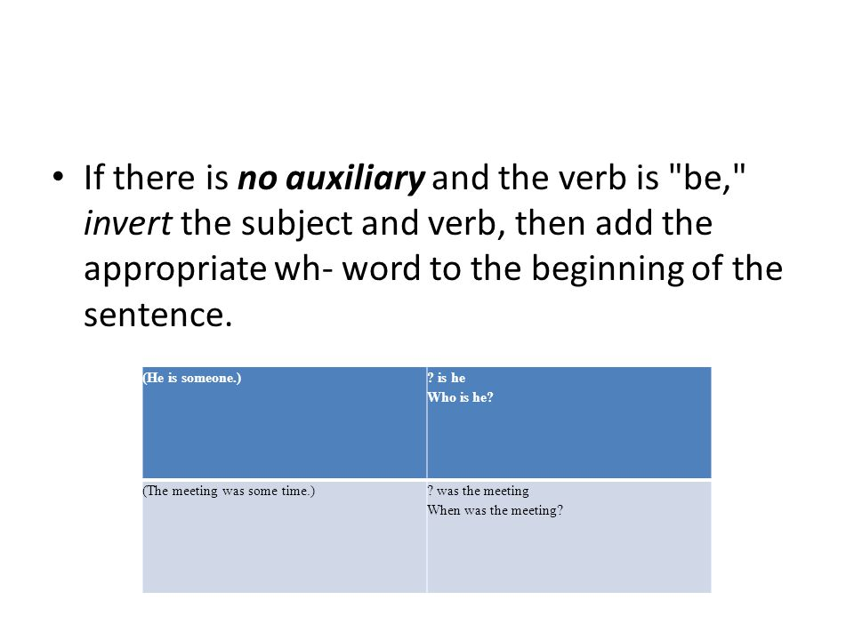If there is no auxiliary and the verb is
