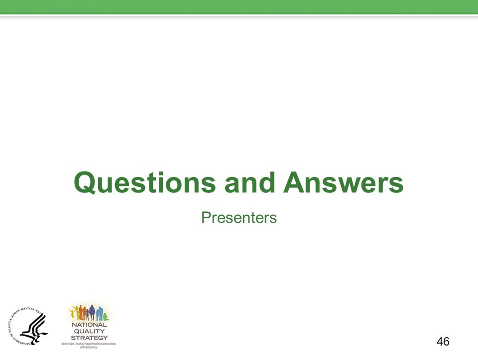 Questions and Answers Presenters 46