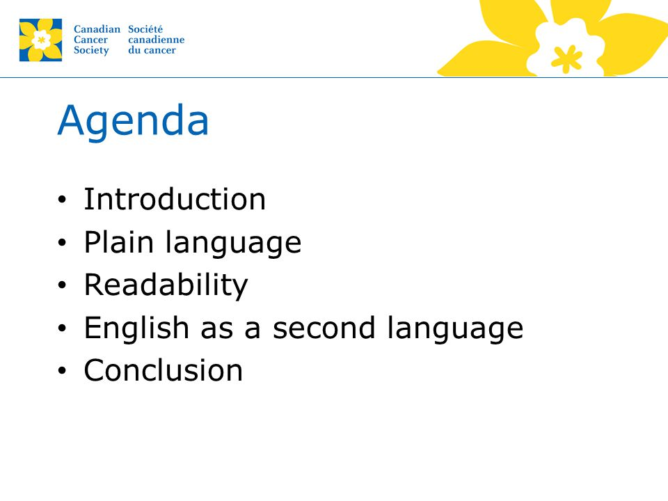 Agenda Introduction Plain language Readability English as a second language Conclusion