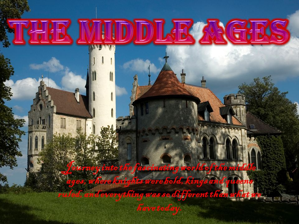 Journey into the fascinating world of the middle ages, where knights were bold, kings and queens ruled, and everything was so different than what we have today.