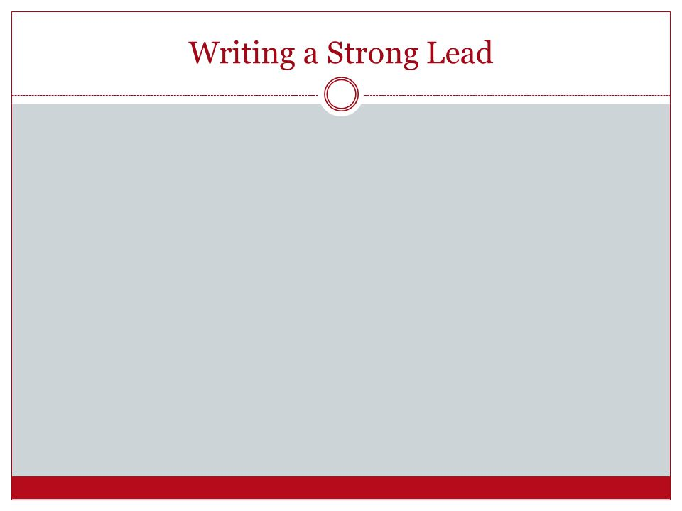 Writing a Strong Lead