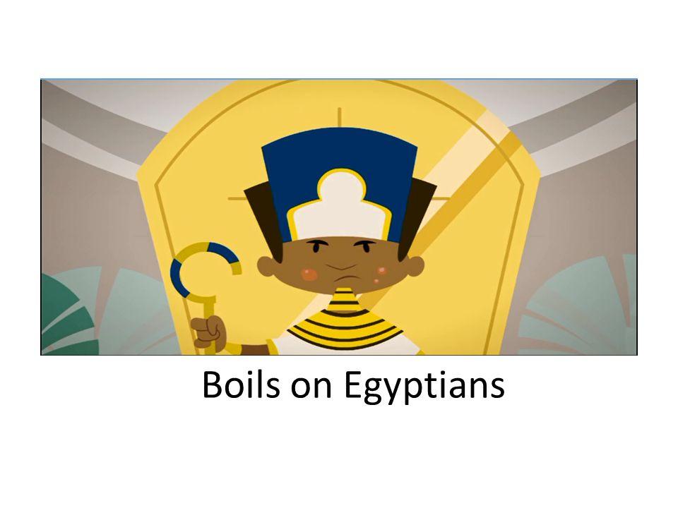 Boils on Egyptians
