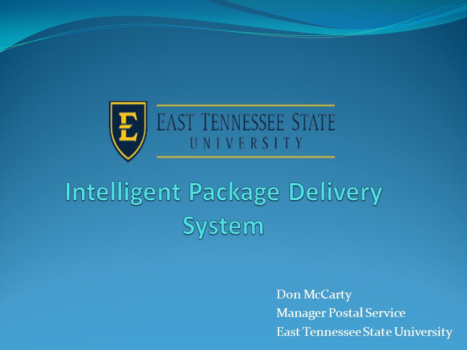 Don McCarty Manager Postal Service East Tennessee State University