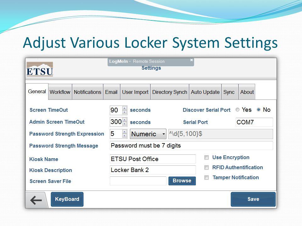 Adjust Various Locker System Settings