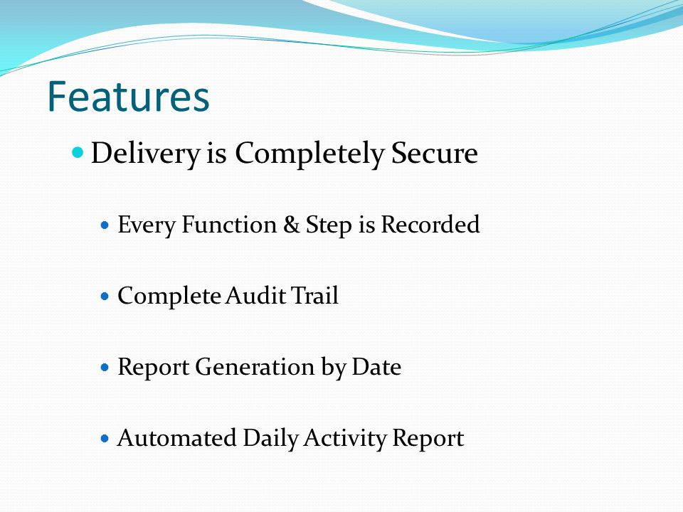 Features Notifications Customer Immediately Notified upon Drop-off Notification by Email (could also be SMS) Customer Receives Delivery Verification Email System Sends Auto Reminders & Expired Notices