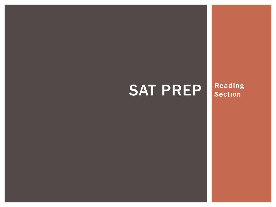 Reading Section SAT PREP