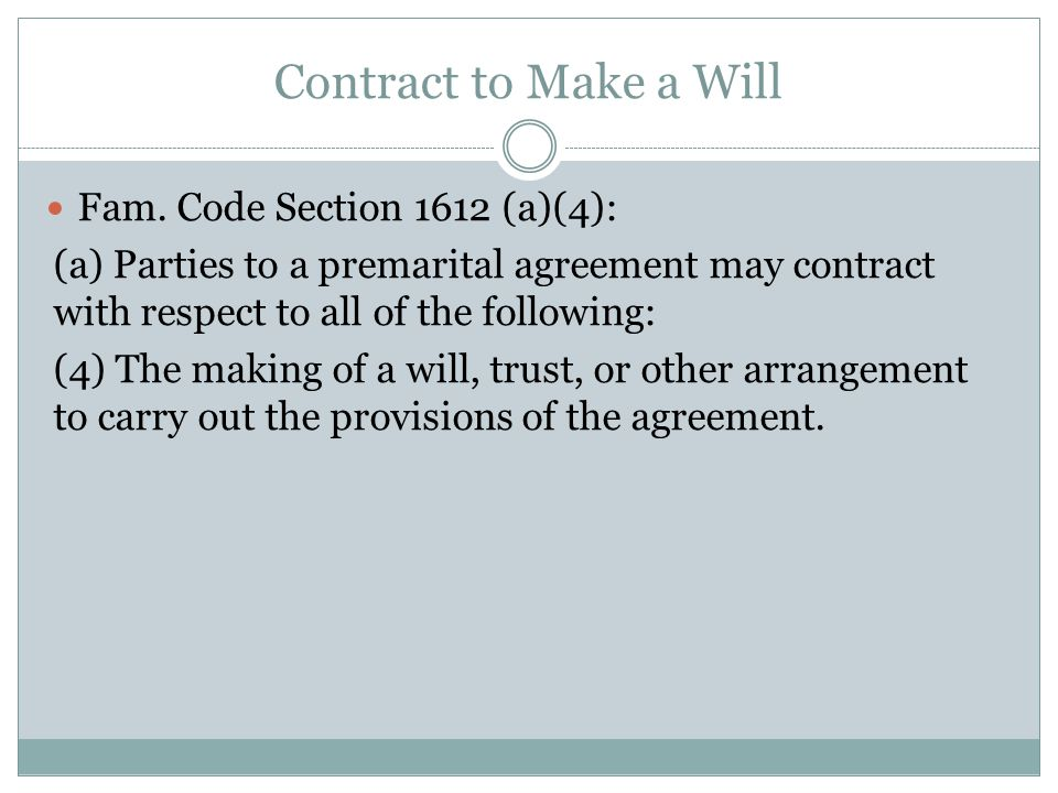 Contract to Make a Will Fam.