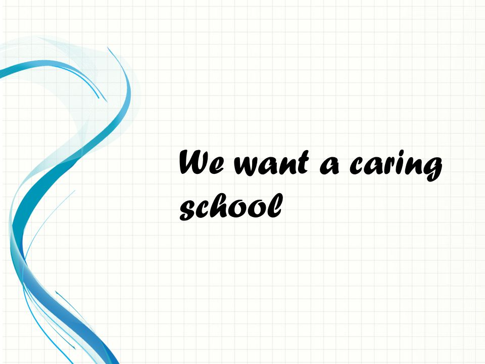 We want a safe school