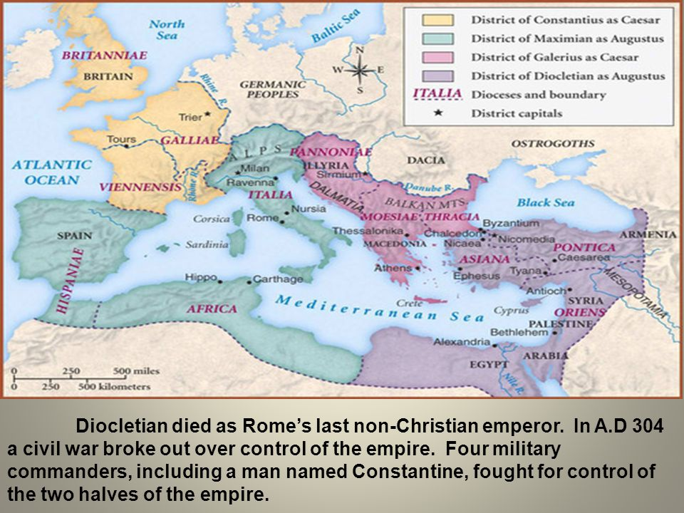 Diocletian died as Rome's last non-Christian emperor. In A.D 304 a civil war broke out over control of the empire. Four military commanders, including