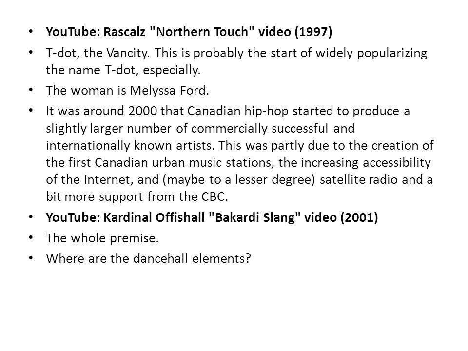 YouTube: Rascalz Northern Touch video (1997) T-dot, the Vancity.
