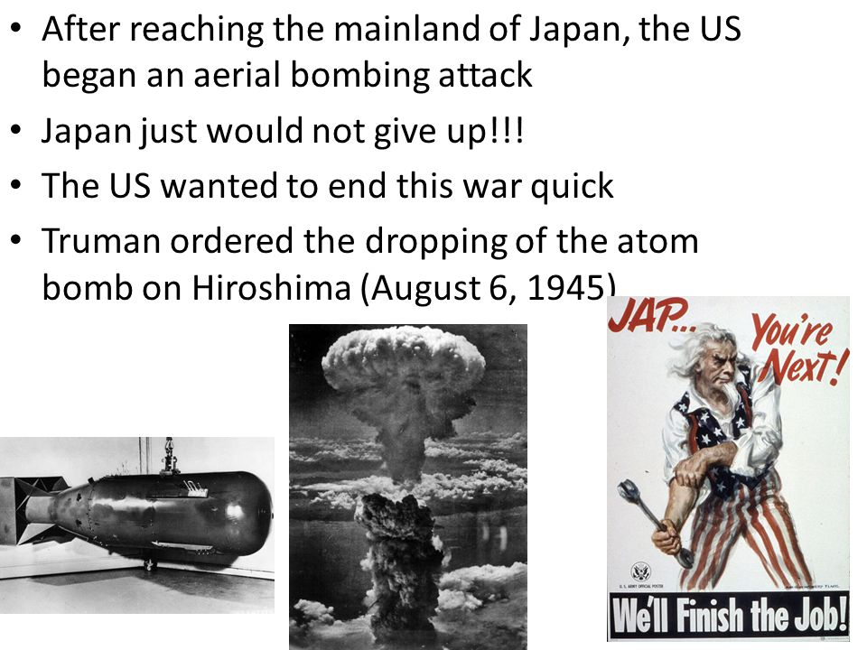 After reaching the mainland of Japan, the US began an aerial bombing attack Japan just would not give up!!.