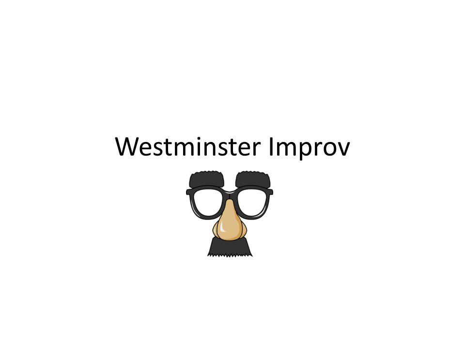 Westminster Improv