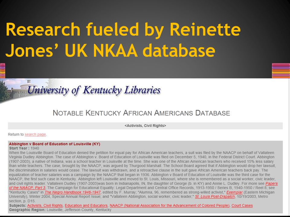Research fueled by Reinette Jones' UK NKAA database