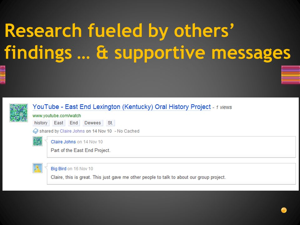 Research fueled by others' findings … & supportive messages