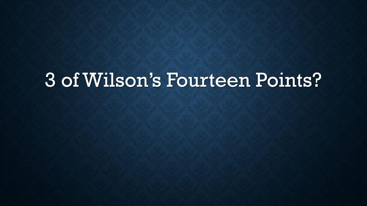 3 of Wilson's Fourteen Points