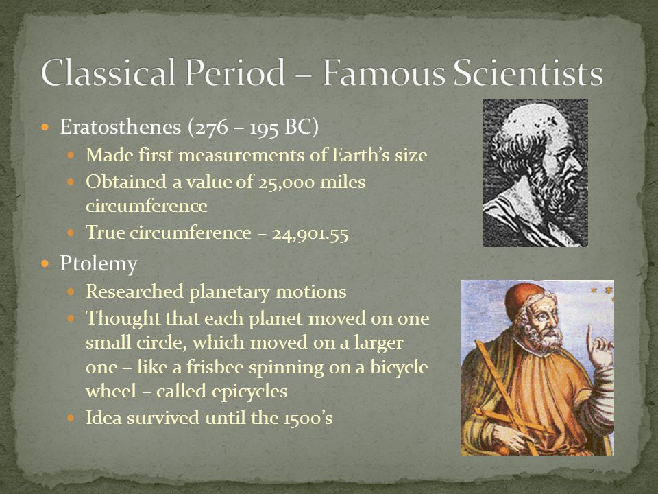 Greatest scientist of all time – math, physics, astronomy Pioneered studies in motion, optics, and gravity Religious man – wrote on theology as well as scientific matters 3 Laws of Motion