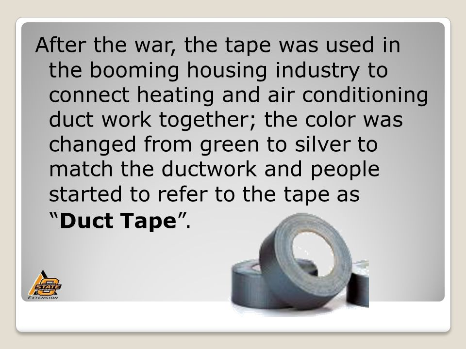 In the 1970's manufacturers began placing rolls of duct tape in shrink wrap, making it easier to stack the sticky rolls.