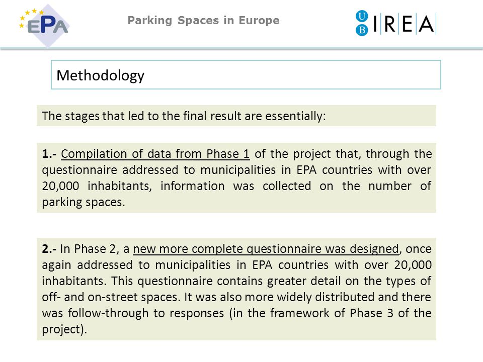 1.- Compilation of data from Phase 1 of the project that, through the questionnaire addressed to municipalities in EPA countries with over 20,000 inhabitants, information was collected on the number of parking spaces.
