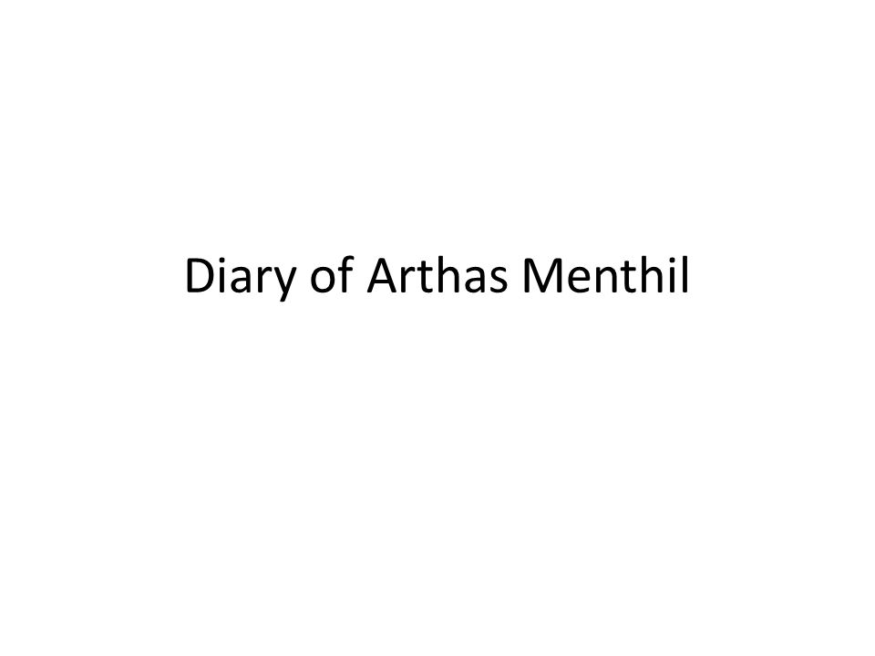 Diary of Arthas Menthil