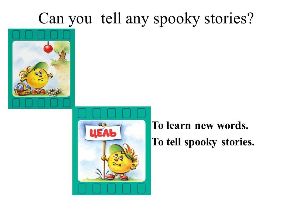 p.72 Unit 7 Spooky stories