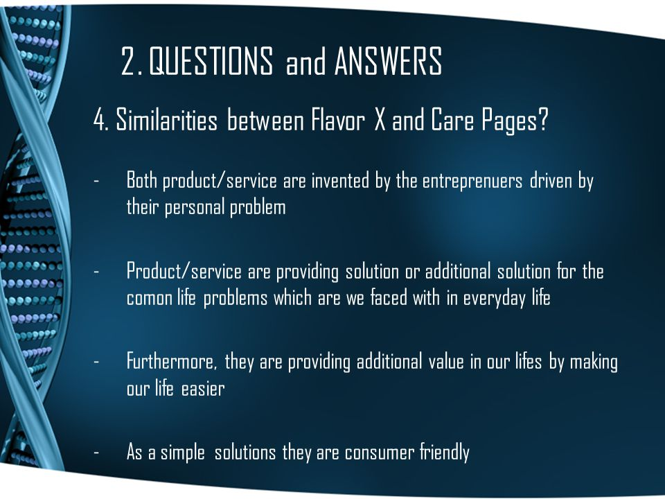 2. QUESTIONS and ANSWERS 4. Similarities between Flavor X and Care Pages.