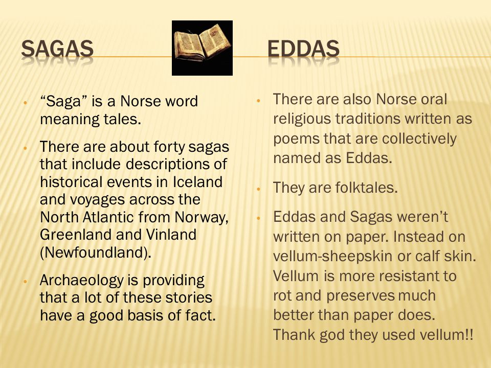 Surviving accounts of Viking activity was almost exclusively written by churchmen.