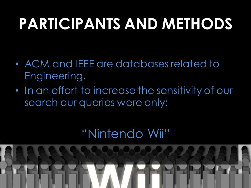 PARTICIPANTS AND METHODS ACM and IEEE are databases related to Engineering.