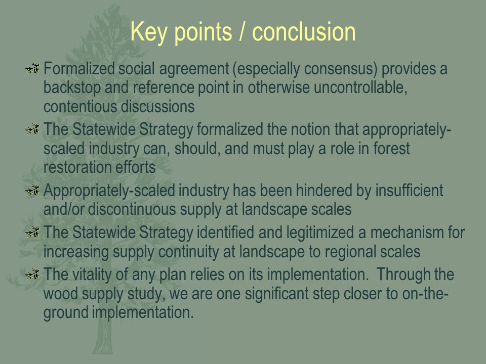 Key points / conclusion Formalized social agreement (especially consensus) provides a backstop and reference point in otherwise uncontrollable, conten