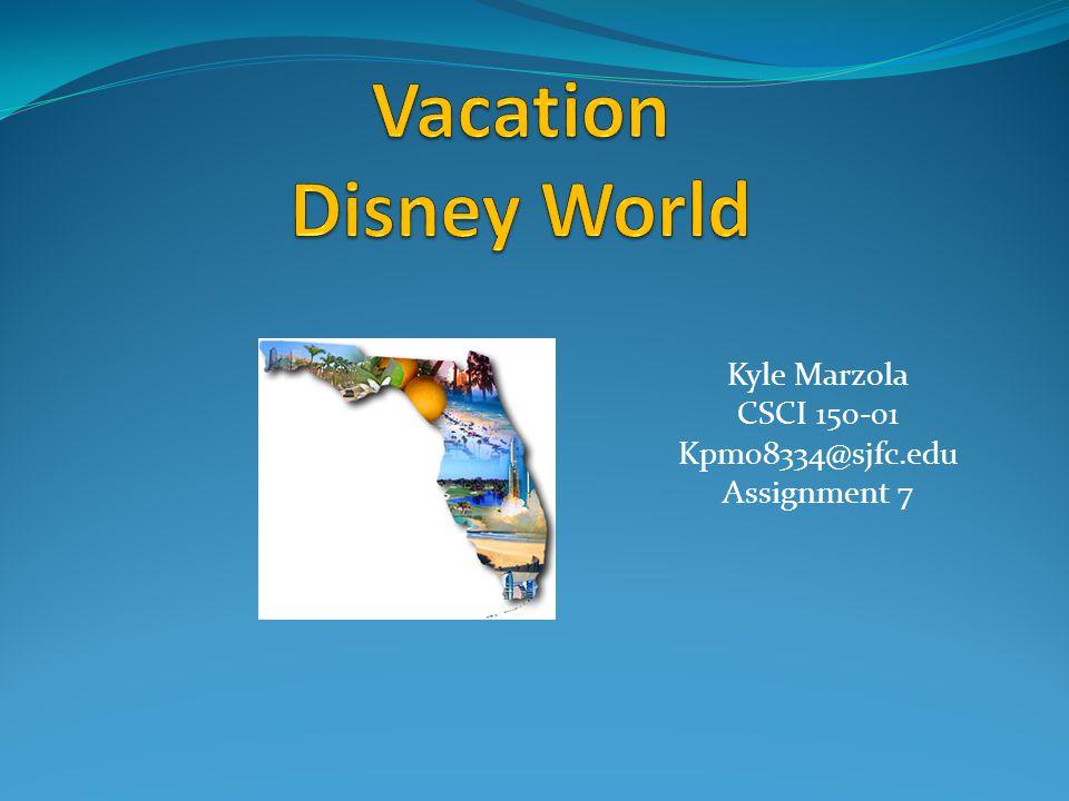 Kyle Marzola CSCI 150-01 Kpm08334@sjfc.edu Assignment 7