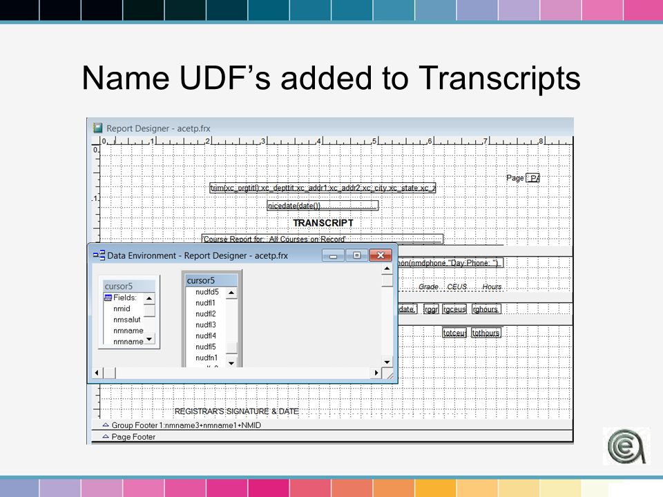 Name UDF's added to Transcripts