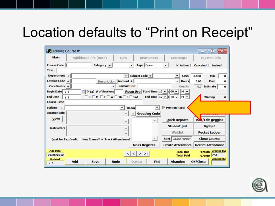 Location defaults to Print on Receipt
