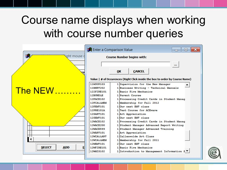 Course name displays when working with course number queries The NEW………