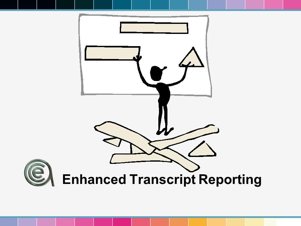 Enhanced Transcript Reporting