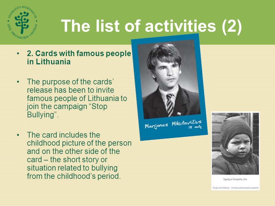 The list of activities (2) 2.